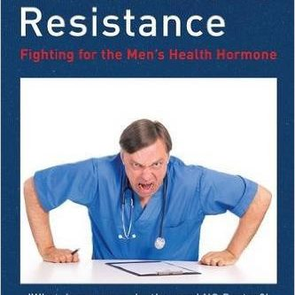 'Testosterone Resistance' Latest book by Professor Malcolm Carruthers