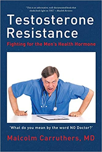 Testosterone Resistance: Fighting for the Men's Health Hormone